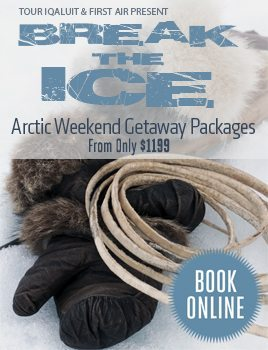 Break the Ice Arctic Weekend Getaway